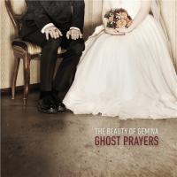 12/04/2014 : The Beauty Of Gemina - Ghost Prayers