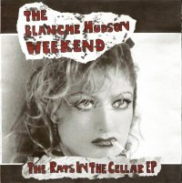 30/09/2010 : The Blanche Hudson Weekend - The rats in the cellar EP