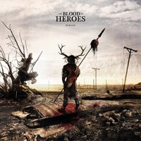 19/02/2011 : The Blood Of Heroes - Remain