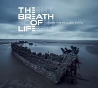 25/06/2017 : The Breath Of Life - Under The Falling Stars