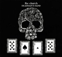 24/12/2010 : The Church - Deadman's hand EP