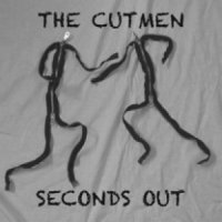 04/09/2011 : The Cutmen - Seconds Out