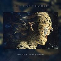 18/07/2017 : The Eden House - Songs for the broken Ones