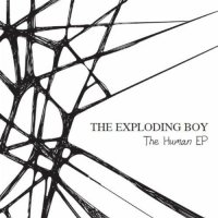 06/05/2011 : The Exploding Boy - The Human ep