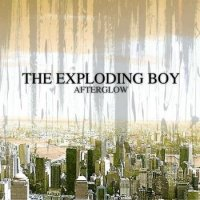 13/09/2009 : The Exploding Boy - Afterglow