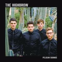 24/05/2015 : The Highbrow - Pelican Sounds