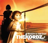 09/07/2012 : The Kordz - Beauty & The East – Heroes & Killers Edition