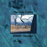 31/05/2017 : The Love Coffin - Buffalo Thunder (vinyl)
