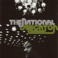01/01/2006 : The National - Alligator