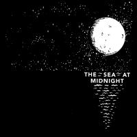 15/11/2020 : The Sea At Midnight - The Sea At Midnight