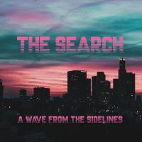 28/05/2018 : The Search - A Wave From The Sidelines