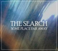 13/04/2020 : The Search - Some Place Far Away