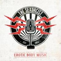 04/03/2016 : The Sexorcist - This Is Erotic Body Music