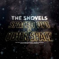 15/12/2016 : The Shovels - Spaced Out In Outer Space