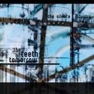 04/06/2010 : The Silence Industry - The teeth of tomorrow
