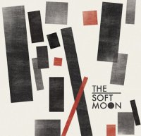22/02/2011 : The Soft Moon - The Soft Moon