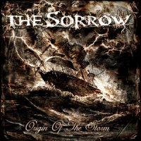 04/10/2010 : The Sorrow - Origin Of The Storm