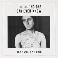 13/03/2012 : The Twilight Sad - No One Can Ever Know