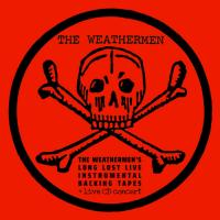 17/01/2019 : The Weathermen - The Weathermen's Long Lost Live Instrumental Backing Tapes + Live cd concert!