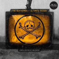 22/06/2011 : The Weathermen - Ultimate Poison