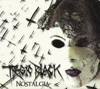 11/02/2017 : Tragic Black - Nostalgia