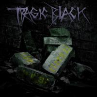 24/07/2013 : Tragic Black - The Eternal Now