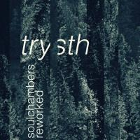 06/03/2016 : Trysth / Diverse artiesten - Soulchambers reworked