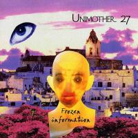 26/01/2016 : Unimother 27 - Frozen Information