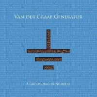 31/05/2011 : Van Der Graaf Generator - A Grounding In Numbers