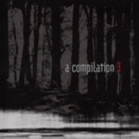 01/08/2008 : Various Artists - A Compilation 3