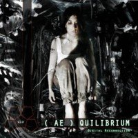 05/06/2011 : Various Artists - ( AE ) QUILIBRIUM V2.0 - Digital Reconnection