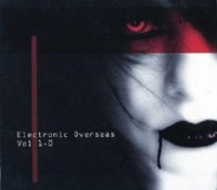 25/12/2010 : Various Artists - Electronic Overseas Vol 1.0