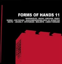 03/07/2011 : Various Artists - Forms Of Hands 11