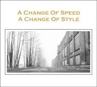 08/10/2015 : Verzamelaar - A Change Of Speed A Change Of Style (A Tribute to Joy Division)