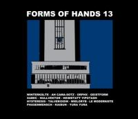 06/12/2013 : Various Artists - Forms Of Hands 13