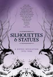 07/09/2017 : Verzamelaar (luxe 5cd box) - Silhouettes And Statues – A Gothic Revolution , 1978 – 1986