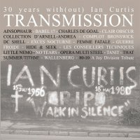04/06/2010 : Verzamelaar - Transmission - 30 Years With(out) Ian curtis