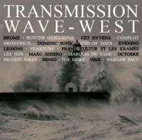 23/08/2016 : Verzamelaar - Transmission Wave-West