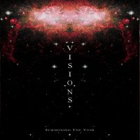 26/08/2010 : Visions - Summoning The Void
