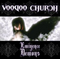 05/02/2010 : Voodoo Church - Eminence Of Demons
