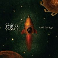 11/03/2011 : Waves Under Water - All Of Your Light