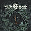 01/07/2006 : Weltenbrand - The End Of The Wizard