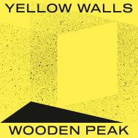 24/02/2019 : Wooden Peak - Yellow Walls