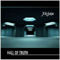 09/09/2012 : X-in June - Hall Of Truth