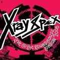 10/01/2010 : X-Ray Spex - Live @ The Roundhouse 2008 CD/DVD