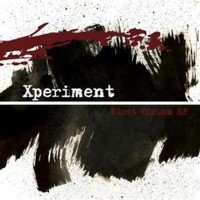 23/07/2011 : Xperiment - First Vision EP