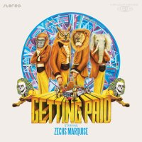 20/09/2011 : Zechs Marquise - Getting Paid